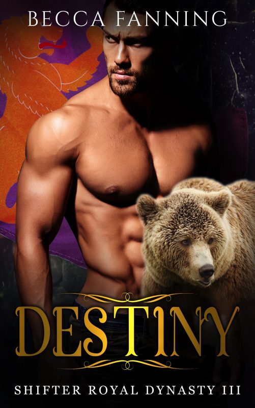 Destiny (Shifter Royal Dynasty Book 3)