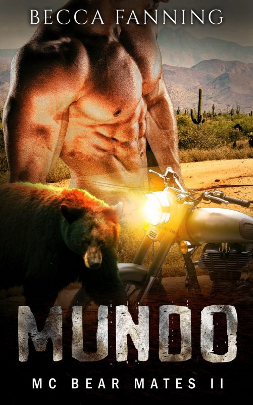 MUNDO (BBW Bear Shifter MC Romance) (MC Bear Mates Book 2)