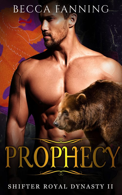 Prophecy (Shifter Royal Dynasty Book 2)
