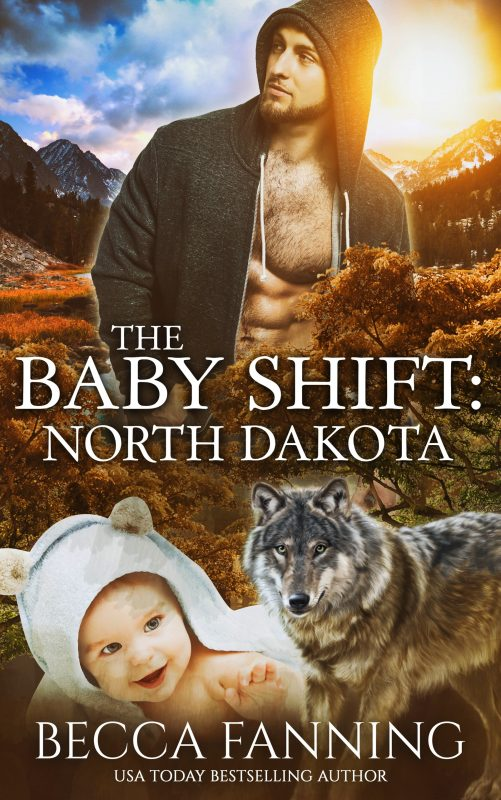 The Baby Shift: North Dakota (Shifter Babies of America Book 1)